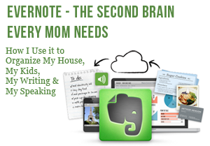 Evernote - The Second Brain Every Mom Needs